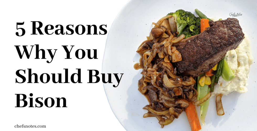 5 Reasons to Buy Bison and Why It May Be The Meat of The Future